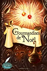 Gourmandises de Noël Format Kindle