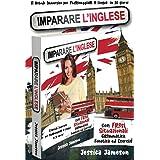 Imparare l'Inglese: Il Metodo Immersivo per Padroneggiare la Lingua in 30 giorni con Frasi Situazionali, Grammatica, Fonetica