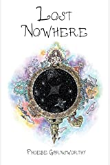 Lost Nowhere: A journey of self-discovery in a fantasy world (Magical Realism Trilogy) Paperback