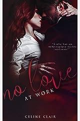 No Love at work (No Love - Reihe 1) Kindle Ausgabe