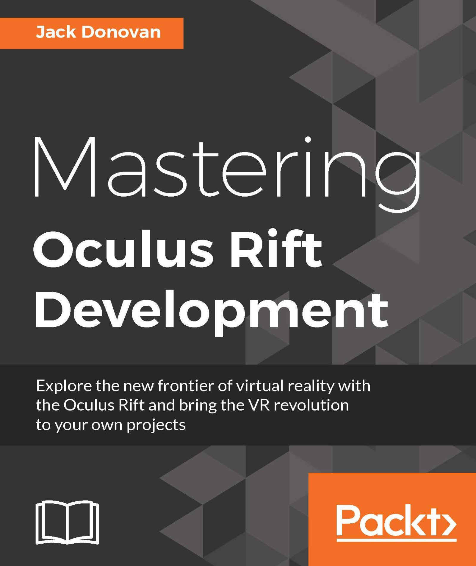 Mastering Oculus Rift Development (English Edition)