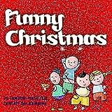 Funny Christmas (30 canzoni natalizie cantate dai bambini)