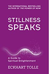 Stillness Speaks: Whispers of Now (The Power of Now) Paperback