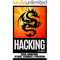 HACKING: Social Engineering  Attacks, Techniques & Prevention (English Edition)