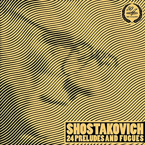 Shostakovich: 24 Preludes and ...