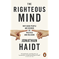 The Righteous Mind: Why Good People are Divided by Politics and Religion (English Edition)