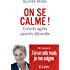 On se calme (Essais et documents)
