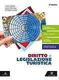 Diritto e legislazione turistica. Volume unico 2°bn ed. 2020. Per gli Ist. tecnici e professionali. Con e-book. Con…