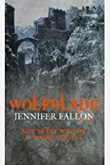 Wolfblade: Wolfblade trilogy Book One Kindle Edition