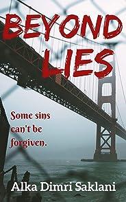 Beyond Lies: A nail biting psychological thriller with a killer twist.