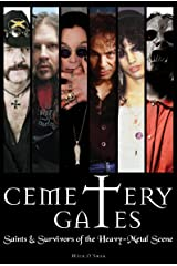 Cemetery Gates: Saints and Survivors of the Heavy Metal Scene Kindle Edition