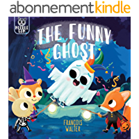 The Funny Ghost: A cute halloween ghost story for kids (Ginger and friends) (English Edition)