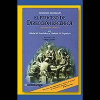 Constantin Stanislavski: El Proceso de Dirección Escénica: Apuntes de Ensayos (Catálogo de Libros de Artes Escénicas de…