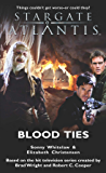 STARGATE ATLANTIS: Blood Ties (English Edition)