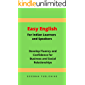 Easy English for Indian Learners and Speakers: Develop Fluency and Confidence for Business and Social Relationships