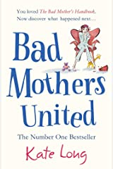 Bad Mothers United Kindle Edition