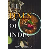 Healthy Recipes: THE DALS OF INDIA: Simple and Healthy Dal (Lentils/Grains) Recipes For Weight loss, High in Proteins and Fib