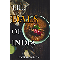 Healthy Recipes: THE DALS OF INDIA: Simple and Healthy Dal (Lentils/Grains) Recipes For Weight loss, High in Proteins…