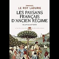Les Paysans français d'Ancien Régime. Du XIVe au XVIIIe siècle (UNIVERS HISTORI)