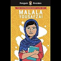 Penguin Readers Level 2: The Extraordinary Life of Malala Yousafzai (ELT Graded Reader) (English Edition)