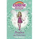 Heather the Violet Fairy: The Rainbow Fairies Book 7 (Rainbow Magic)