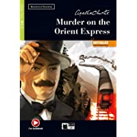 Murder on the Orient Express. Con espansione online. Con File audio per il download: Murder on the Orient Express…
