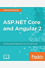 ASP.NET Core and Angular 2: Create powerful applications for the modern web (English Edition) Formato Kindle