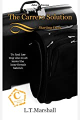 The Carrero Solution ~ Starting Over: Jake & Emma (The Carrero Series Book 3) Kindle Edition
