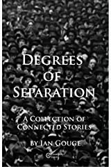 Degrees of Separation Kindle Edition