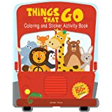 Things That Go - Coloring and Sticker Activity Book (With 150+ Stickers) (Coloring Sticker Activity Books)