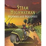 Steam Highwayman 2: Highways and Holloways (2)