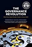 The Governance Revolution: What Every Board Member Needs to Know, NOW! (The Alexandra Lajoux Corporate Governance Series…