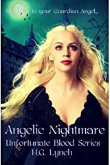 Angelic Nightmare (Unfortunate Blood Book 4) Kindle Edition