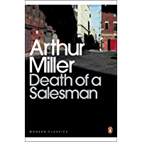 Death of a Salesman: Certain Private Conversations in Two Acts and a Requiem (Penguin Modern Classics) (English Edition)