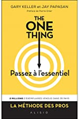 The One Thing : Passez à l'essentiel (French Edition) Formato Kindle