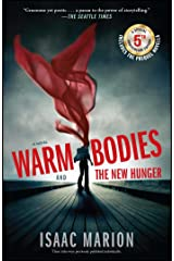 Warm Bodies and the New Hunger Paperback