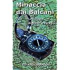 Minaccia dai Balcani: Le indagini di Moser e Paradisi - volume 2 (Italian Edition)