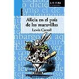 Alicia En El País De Las Maravillas (Literatura universal)
