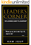 LEADER'S CORNER: THE LEARNING GUIDE TO LEADERSHIP