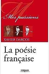 La poésie française (Mes passions) Format Kindle