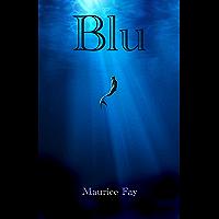 Blu (La Trilogia del Maremoto Vol. 1)