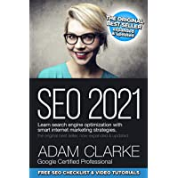 SEO 2021 Learn Search Engine Optimization With Smart Internet Marketing Strategies: Learn SEO with smart internet…