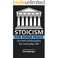 Stoicism for Inner Peace (English Edition)
