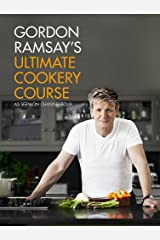 Gordon Ramsay's Ultimate Cookery Course Hardcover