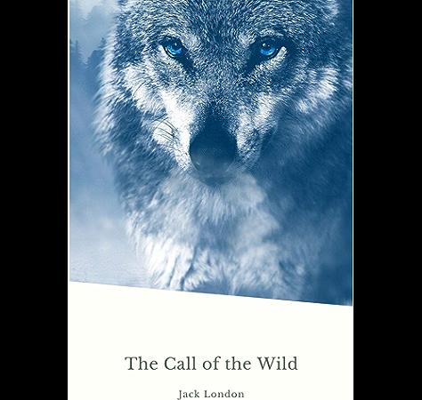 The Call Of The Wild Global Classics Ebook London Jack Amazon Co Uk Kindle Store