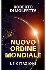 Nuovo Ordine Mondiale: le Citazioni Formato Kindle