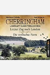Cherringham - Folge 5 & 6: Landluft kann tödlich sein. Letzter Zug nach London und Die verfluchte Farm. (Ein Fall für Jack und Sarah) Audio CD
