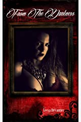 From The Darkness (The Darkness Trilogy Book 1) Kindle Edition