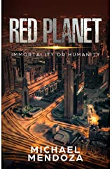 Red Planet: Immortality or Humanity Paperback
