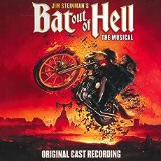 Jim Steinman's Bat Out of Hell: The Musical (Original Cast)